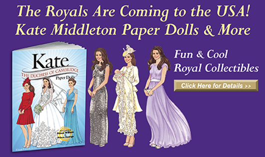 Kate The Duchess of Cambridge Paper Dolls™
